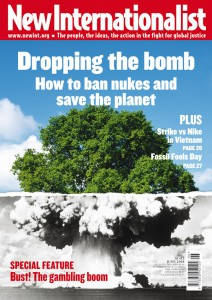 Dropping the bomb. How to ban nukes and save the planet.